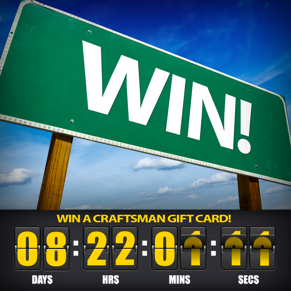 Sunday 10-25-15 at 10am - Win Craftsman Gift Card copy